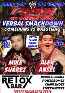 ALEX ANSEL - RAW at RETOX comics vs pro wrestling