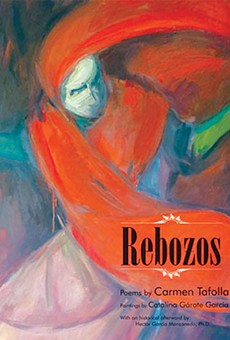 Rebozos By Carmen Tafolla, Illustrations by Catalina Garate García, Wings Press, $19.95, 44 pages