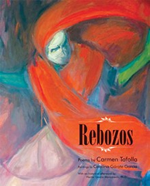 Rebozos By Carmen Tafolla, Illustrations by Catalina Garate García, Wings Press, $19.95, 44 pages
