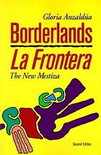 anzaldua-borderlands-la-fronterajpg