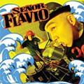 Sr. Flavio: <em>Nueva Ola</em>