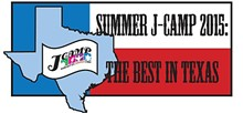 Summer J-Camp 2015: The Best in Texas!