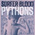Surfer Blood: 'Pythons'
