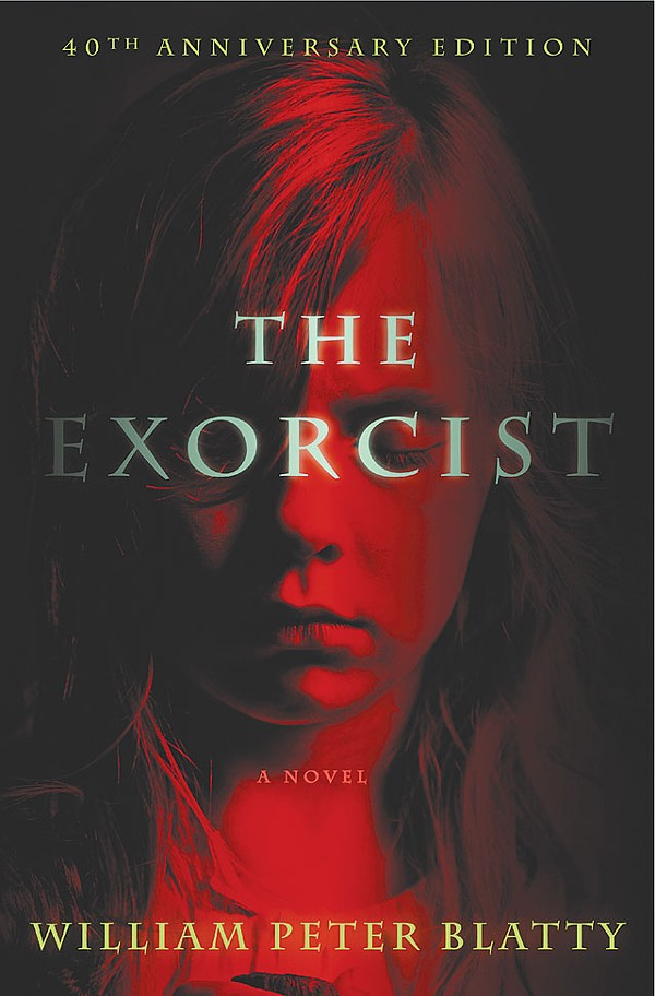 The Exorcist, 40th Anniversary edition, William Peter Blatty, HarperCollins Publishers, $25.99, 379 pages