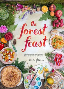 'The Forest Feast: Simple Vegetarian Recipes From My Cabin in the Woods' by Erin Gleeson - COURTESY
