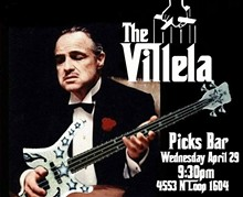 The Villela - Picks Bar Wednesday April 29, 2015