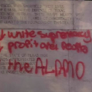 Alamo Plaza Graffiti Gives Activists a New Reason to Get Riled Up Over the Cenotaph