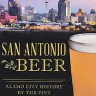 History Buffs Will Love <i>San Antonio Beer</i>