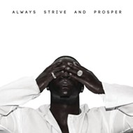 A$AP Ferg's <i>Always Strive and Prosper</i>