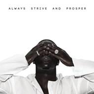 A$AP Ferg's <i>Always Strive and Prosper</i>