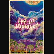 San Antonio author Marisol Cortez's <I>Luz at Midnight</I> wins Texas Institute of Letters award