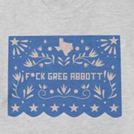San Antonio artist Rafael Gonzales Jr. debuts papel picado-style 'F*ck Greg Abbott' shirts