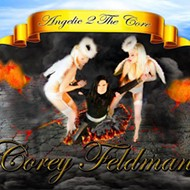 Corey Feldman & The Angels, More Hellish Than Heavenly