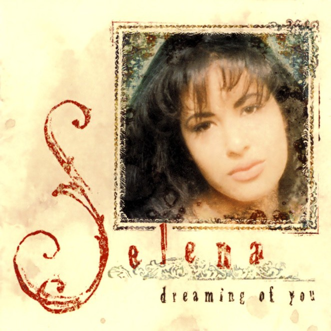 The cover of Selena's last album 1995's Dreaming of You - COURTESY