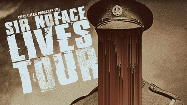 IMAGES COURTESY OF SIR NOFACE LIVES TOUR