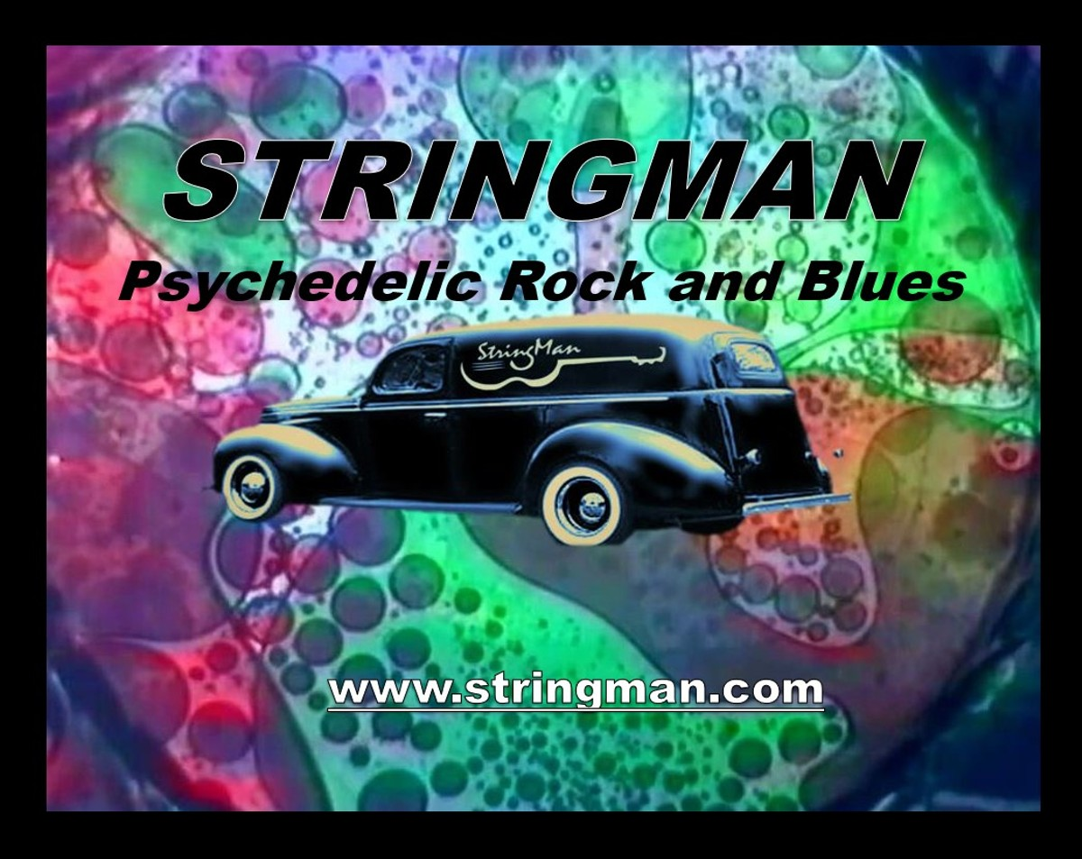 Stringman's Psychedelic Rock and Blues  Show