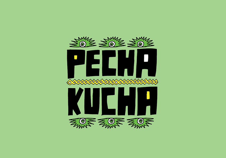 PechaKucha announced who would present at its latest event. - PECHAKUCHA NIGHT SAN ANTONIO/FACEBOOK