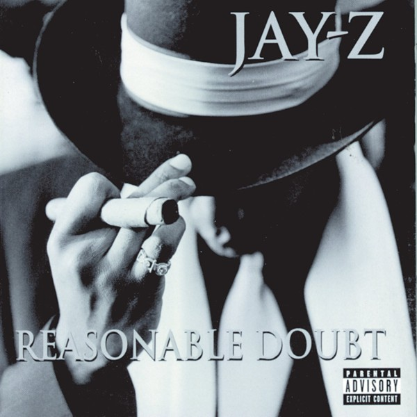The cover of Jay-Z's 1996 debut Reasonable Doubt