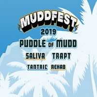 Mudd Fest - Puddle of Mudd, Saliva, Tantric, Trapt, & Rehab
