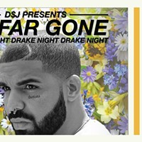So Far Gone (Drake Night)