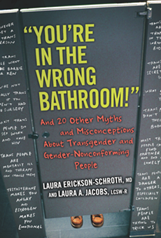 'You're in the Wrong Bathroom!' Dispels Myths Undermining Transgender Identity