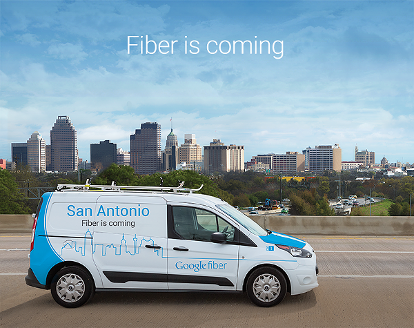 Google Fiber is coming to San Antonio. - GOOGLE FIBER