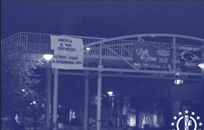 Image posted by Patriot Front of banner on UTSA campus. - TWITTER VIA @FRONTPATRIOT
