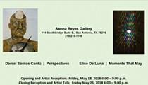 Daniel Santos Cantu: Perspectives / Elise De Luna: Moments That May