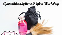 Aphrodisiacs, Lotions, & Lubes Workshop