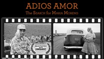 Adios Amor: The Search for Maria Moreno