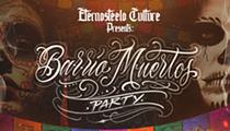 Barrio Muertos party