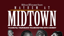 Mayhem At Midtown Thankful Thursday's