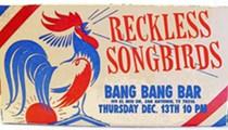 Reckless Songbirds