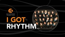 San Antonio Chamber Choir: I Got Rhythm