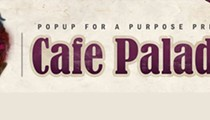 PopUp for a Purpose: Empress Is out, Cafe Paladar Is In