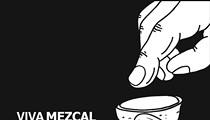 VIVA MEZCAL, Documentary Film