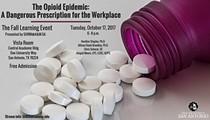 Opioid Epidemic: A Dangerous Prescription for the Workplace Panel
