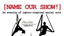 <em>Name Our Show</em>