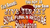 First Annual Jive Turkey, Soul Funk'n Reggae Shakedown