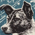 Trinity University Hosting Talk So You Can Learn About Laika, The Soviet Dog That Went to Space