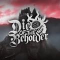 Die of the Beholder
