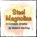 <em>Steel Magnolias</em>