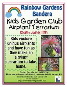 736b1c27_kids_garden_club_june_airplants_2016_bandera.jpg