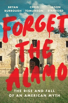 Forget the Alamo - Uploaded by JoyS