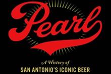pearl_a_history_of_san_antonio_beer.jpg