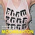 Various Artists: <em>Blow Your Head Vol. 2: Dave Nada Presents Moombahton</em>