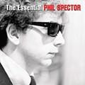 Various Artists: <em>The Essential Phil Spector</em>