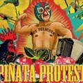 """Video: Piñata Protest's """"La Cucaracha"""""""
