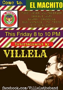 VILLELA - Live on the Patio El Machito Friday April 3, 2015