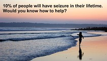 What would you do if the person next to you had a seizure?
